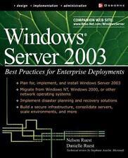 Windows Server 2003: Best Practices for Enterprise Deployments (Tips & Techniqu