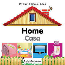 NEW My First Bilingual Book–Home (English–Portuguese) by Milet Publishing