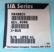 Foxboro I/A Series P0400CV Rev 0206 NOS NIB