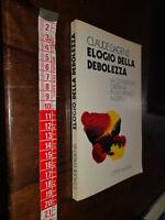 GG LIBRO: Elogio Della Debolezza Claude Dagens Citta' Nuova 1973