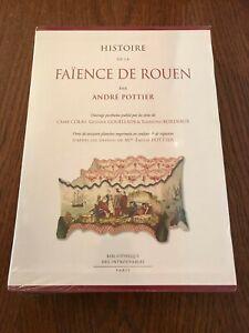 Histoire de la faïence de Rouen - André Pottier