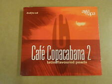 2-CD / CAFE COPACABANA 2 - LATIN FLAVOURED PEARLS