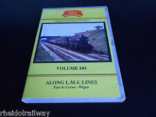 Crewe-Wigan Along L.M.S. Lines Volume 104 Part 4 B&R DVD Warrington Northwich
