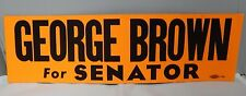 Vintage Original George Brown For Senator 15x3 Bumper Sticker Never Been Used