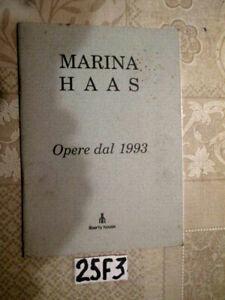 MARINA HAAS OPERE DAL 1993 LIBERTY HOUSE    (25F-3)