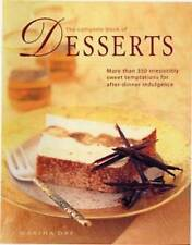 The Complete Book of Desserts: More than 350 irresistibly sweet temptations for