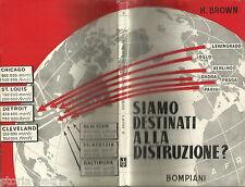 FISICA_POLITICA INTERNAZIONALE_BOMBA ATOMICA_HIROSHIMA_ENERGIA DISTRUTTRICE_1947