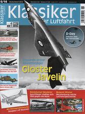 Klassiker der Luftfahrt Augabe 06/2014-Englands Allwetterjäger-Gloster Javelin