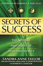 Secrets Of Success: The Hidden Forces Of Achievement And Wealth, Sandra Taylor  