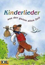 Kinderlieder: aus der guten alten Zeit | Buch | Zustand gut