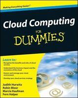 Cloud Computing For Dummies: By Hurwitz, Judith, Bloor, Robin, Kaufman, Marci...
