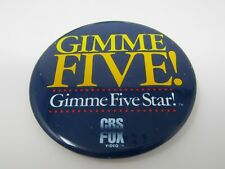CBS Fox Video Gimme Five Pin Button Gimme Five Star
