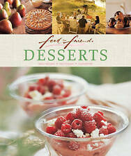 Food for Friends: Desserts: Easy Recipes, Techniques, Ingredients by Murdoch...
