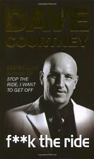 F**k The Ride,Dave Courtney OBE