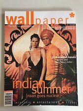 Wallpaper Magazine Issue 12 - Indian Summer Edition