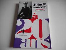 JOHN F. KENNEDY A 20 ANS / LE DEUXIEME FILS - MARTINE WILLEMIN