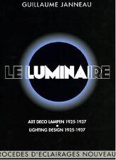 LE LUMINAIRE ET LES MOYENS D'ÉCLAIRAGE NOUVEAUX et LUMINAIRE MODERNE - BP