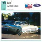 Ford Galaxie Sunliner V8 Cabriolet Luxe 1961 USA CAR VOITURE CARTE CARD FICHE