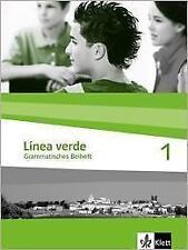 Línea verde. Spanisch als 3. Fremdsprache / Grammatisches Beiheft 1 von...