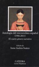 ANTOLOGÍA DEL MICRORRELATO ESPAÑOL (1906-2011). ENVÍO URGENTE (ESPAÑA)