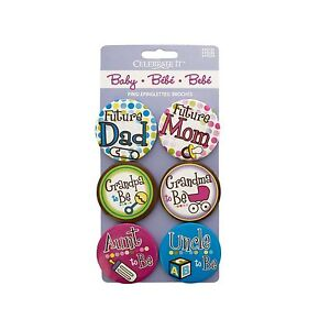 """Baby Shower Buttons Mom Dad Grandma Grandpa Aunt Uncle - 6p 1.5"""" Baby Pins Bold"""