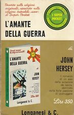 L'AMANTE DELLA GUERRA di John Hersey 1969 Longanesi Pocket Editore