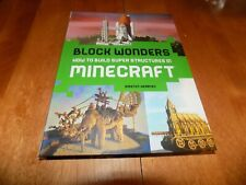 BLOCK WONDERS HOW TO BUILD SUPER STRUCTURES IN MINECRAFT Game Tips Tip Book NEW