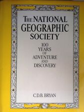 The National Geographic Society...100 Years of Adventure and Discovery