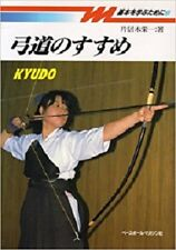 Japanese Archery Book 12 Kyudo Introduction for Begginers Classic from 1972