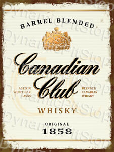 30x40cm Canadian Club Whiskey Rustic Tin Sign or Decal, Cave, Bar, Garage, Retro
