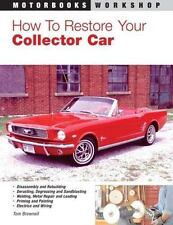 How to Restore Your Collector Car (Motorbooks Workshop)-ExLibrary