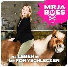 MIRJA BOES - DAS LEBEN IST KEIN PONYSCHLECKEN CD NEU