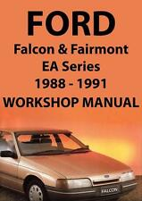 FORD FALCON & FAIRMONT EA Series WORKSHOP MANUAL: 1988-1991