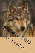 Brown Wolf by London, Jack -Paperback