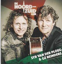 Syb Van Der Ploeg&Ge Reinders-De Noord Zuid Lijn cd single