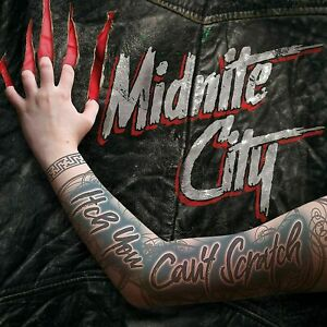 MIDNITE CITY Itch You Can't Scratch CD NEW & SEALED 2021