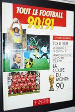 GUIDE ANNUEL TAILLANDIER FOOTBALL 1990-1991 OM ASSE BORDEAUX PSG AJA NICE NANTES