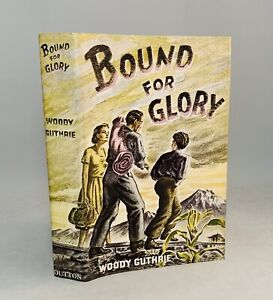Bound For Glory-Woody Guthrie-First Edition Library!!-Facsimile-HC w/ DJ-RARE!!