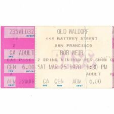 Bob Weir Concert Ticket Stub San Francisco Ca 3/25/78 Old Waldorf Grateful Dead