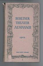Berliner Theater Almanach - 1942, Axel Kaun