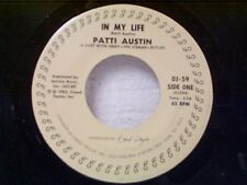 "PATTI AUSTIN ""IN MY LIFE / WHAT'S AT THE END OF A RAINBOW"" 45   MINT"