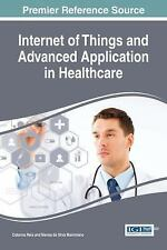 Advances in Medical Technologies and Clinical Practice: Internet of Things...