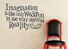 Wall Decal Sticker Alice In Wonderland Inspired Imagination is the Only Weapon i