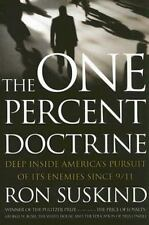 * NEW*   The One Percent Doctrine : Deep Inside America's Pursuit of Its Enemies