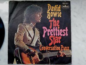 DAVID BOWIE  The Prettiest Star / Conversation Piece   Mercury 6052 011