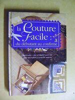 Livre La Couture facile du débutant au confirmé Apprendre Créer et Réparer /BB11