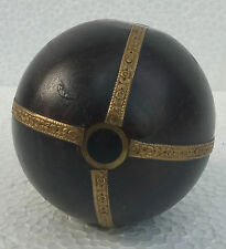 Old Wooden Ball Handcrafted Brass Fitted Ball Collectible Art