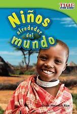 Nonfiction Readers: Niños Alrededor del Mundo by Dona Herweck Rice (2012,...