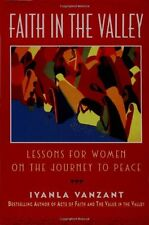 Faith in the Valley: Lessons for Women on the Journey to Peace by Iyanla Vanzant