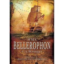 HMS Bellerophon by Colin A. Pengelly (Hardback) Book